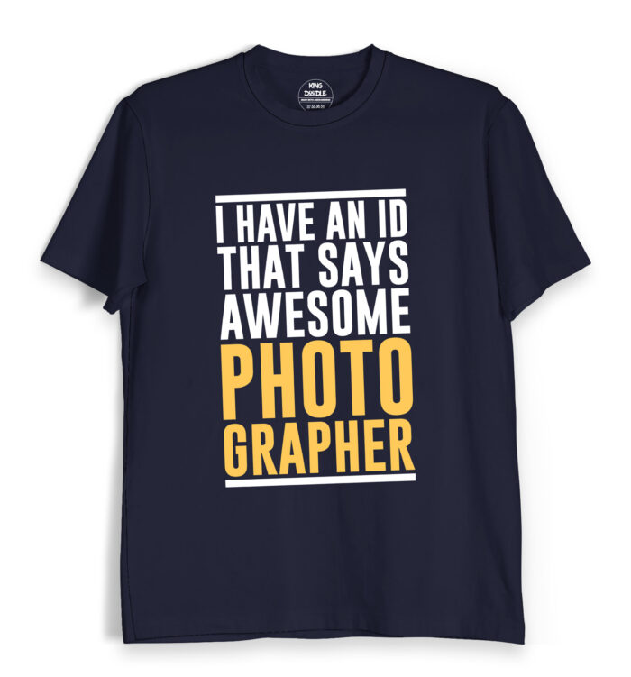 Awesome Photographer T Shirts
