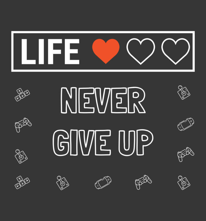 life never give up t shirts