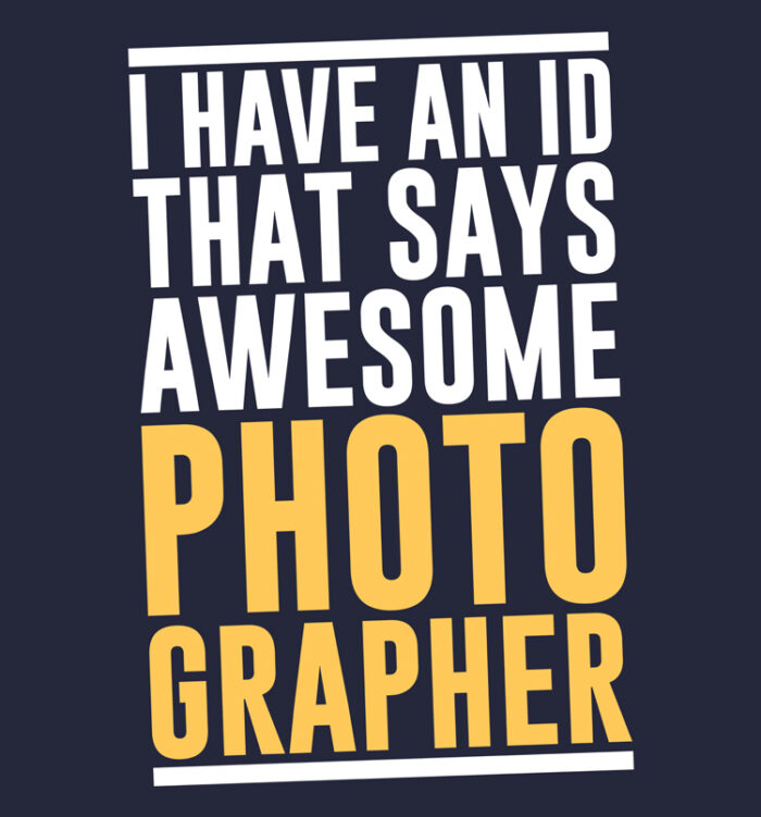 id that says photographer t shirts