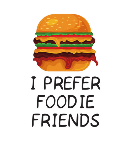 i-prefer_foodie_friends_t_shirts