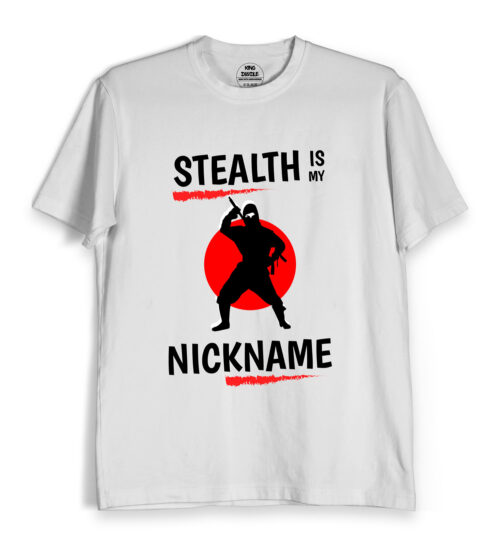 stealth nick name t shirts online