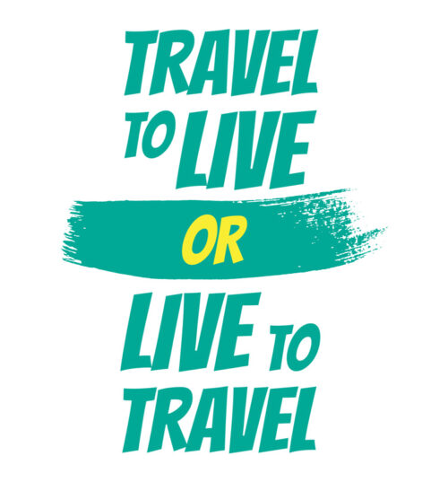 travel-to-live-live-to-travel-t-shirts-online