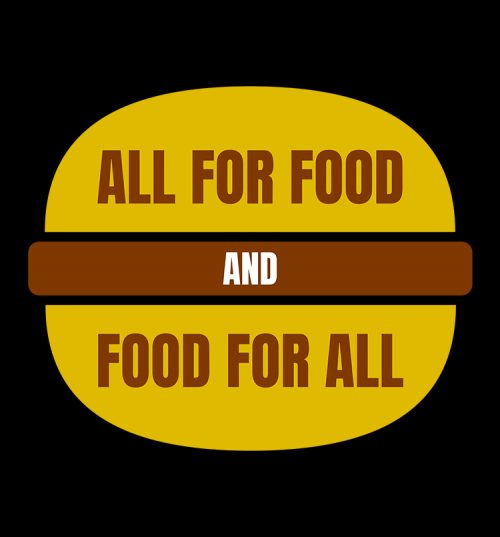 Food for all T shirts